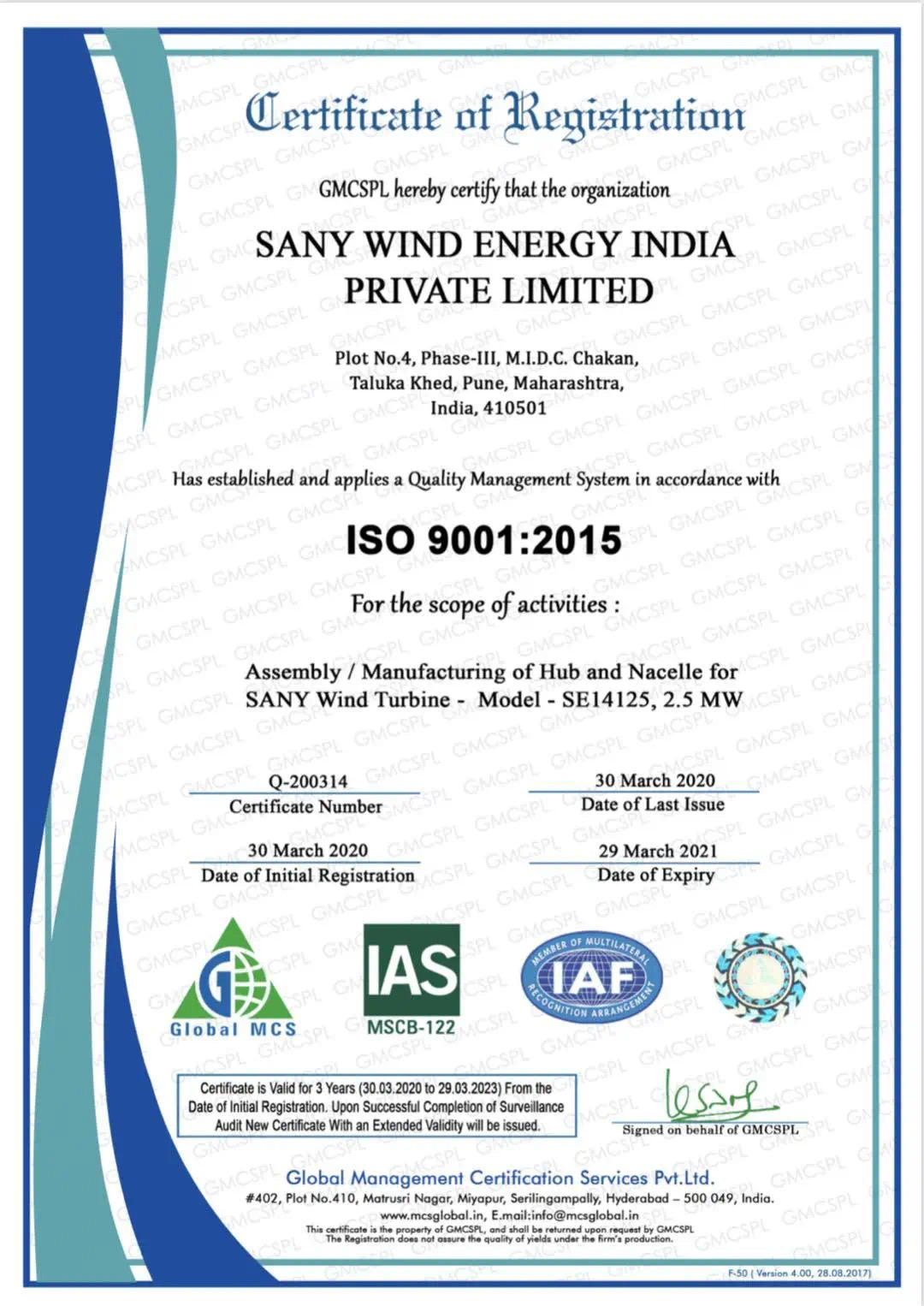 SANY Wind Energy India Obtains ISO 9001 Quality System Certification On April 2, a piece of good news came from Sany Wind Energy India (the subsidiary of SANY Heavy Energy Co.Ltd., its full name is Sany Wind Energy India Pvt. Ltd.) that it has successfully obtained the ISO 9001: 2015 quality system certification submitted